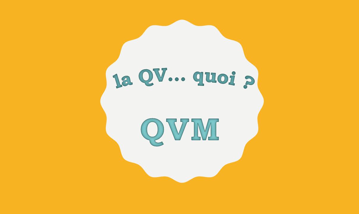QVM, QVT, équilibre de vie, expérience collaborateur, salarié parent